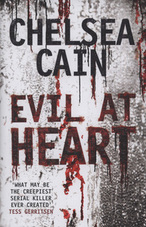 Evil at Heart Chelsea Cain cover