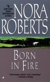 The cover to Born in Fire is basic color blocks of gray and pinkish with a pastoral Ireland picture in between.