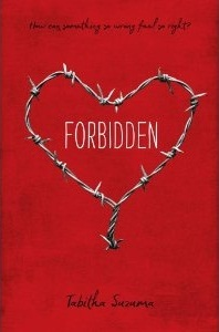 The hardcover version of Forbidden has a darker red background. The focal point is a heart shape made of barbed wire with the title of the book inside of it.