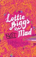 Lottie Biggs is Not Mad cover