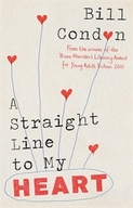 A Straight Line to My Heart by Bill Condon cover
