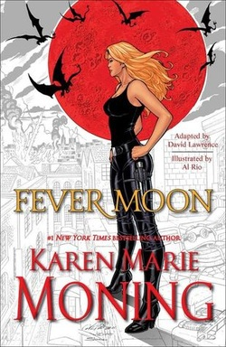 Adult Graphic Novel Review: Fever Moon by Karen Marie Moning, Al Rio