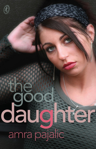 The Good Daughter by Amra Pajalic cover