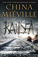 Railsea China Mieville cover